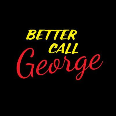 BETTER CALL George